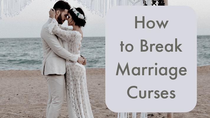 break marriage curses