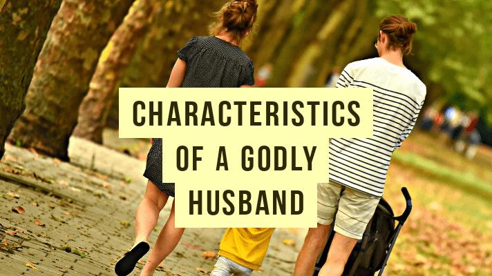 godly husband characteristics