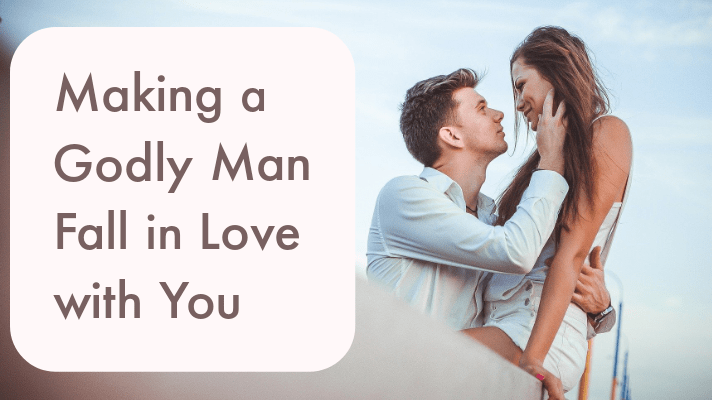 godly man fall in love