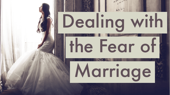 fear of marriage
