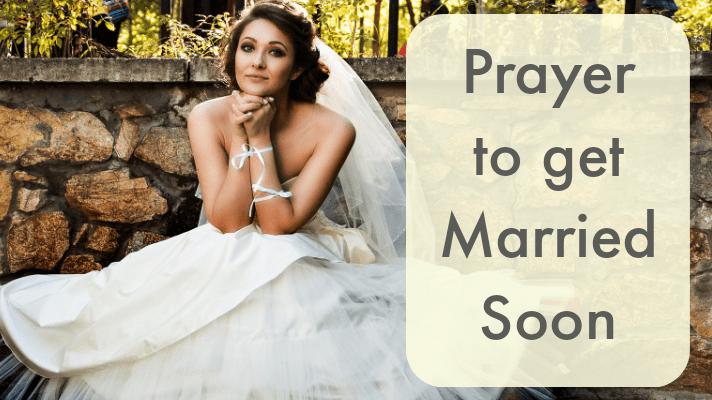 prayer get married soon