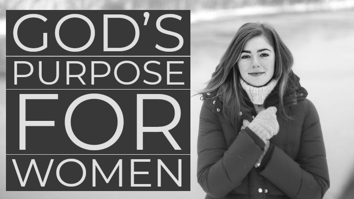 God's purpose for women