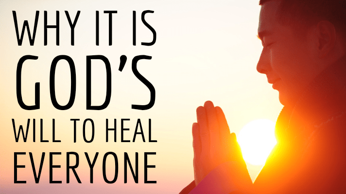 God's will to heal