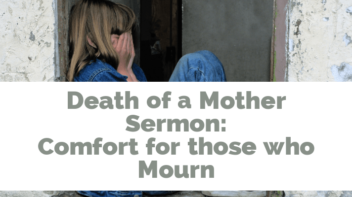 death of a mother sermon