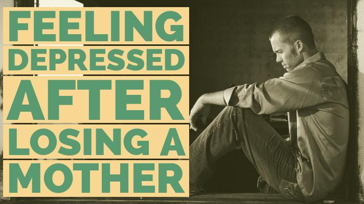 depression after losing mother