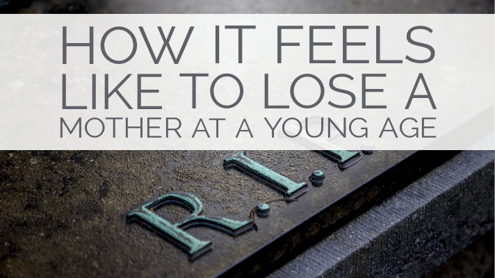 losing a mother at a young age